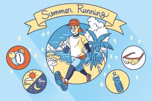 夏に走る「夏ラン」の基礎知識アレコレ